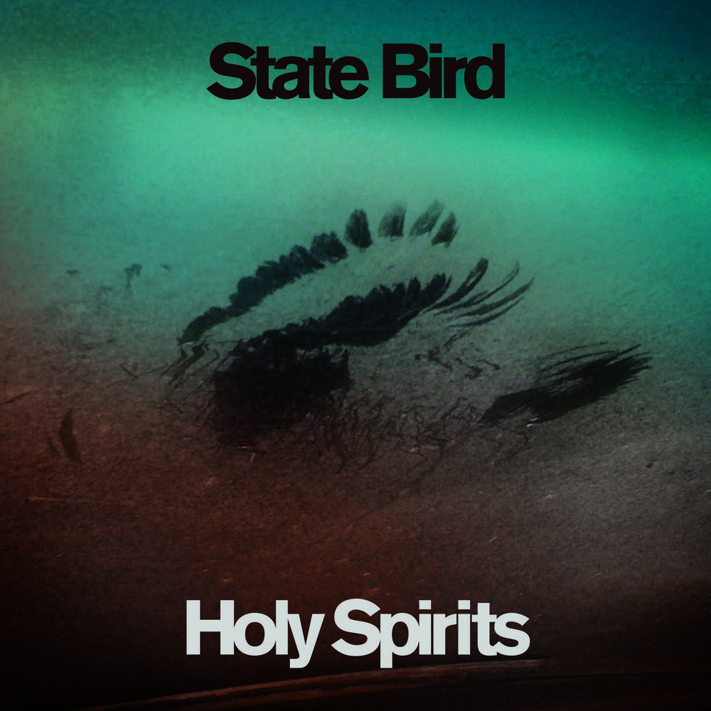 State Bird - Holy Spirits