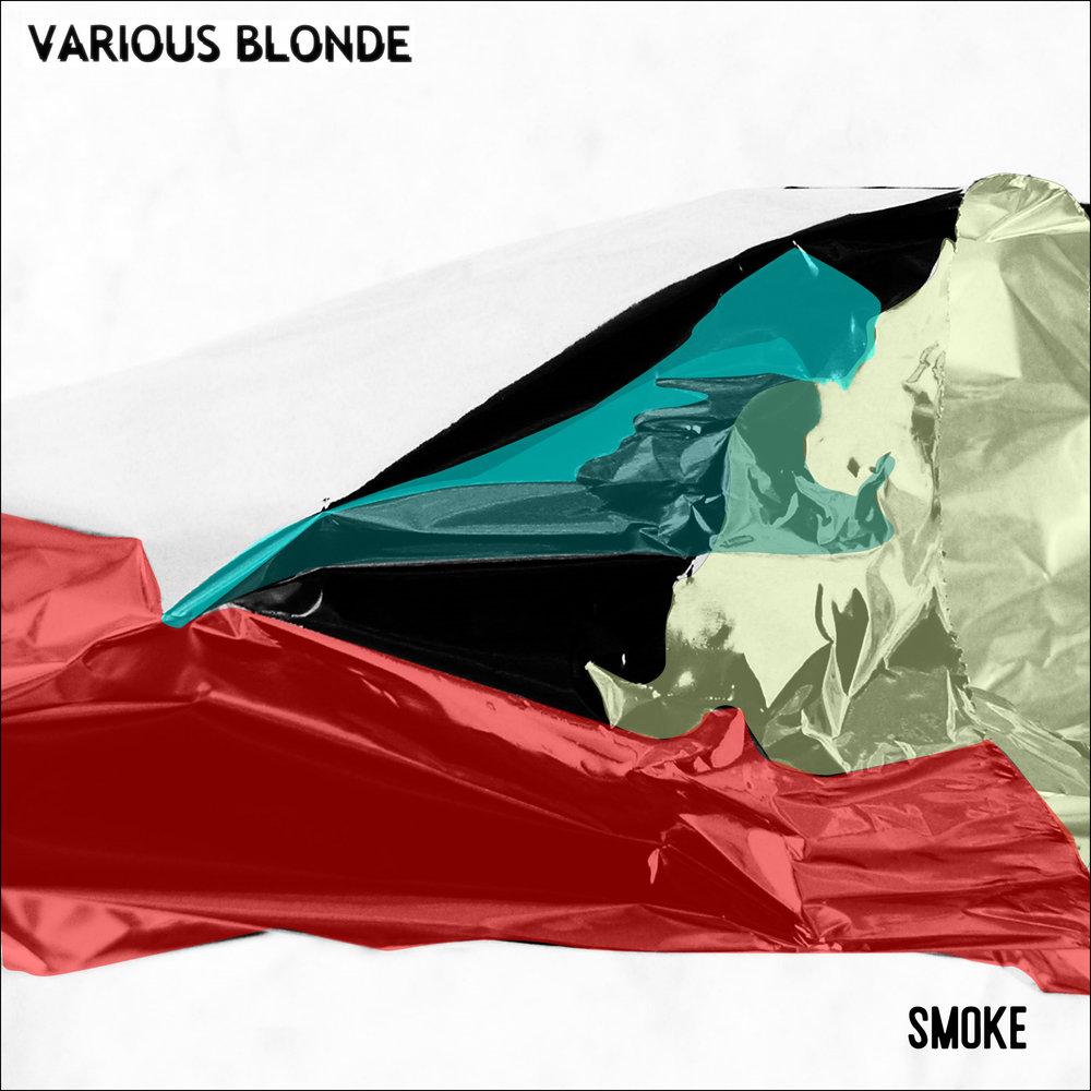 Various Blonde - Smoke