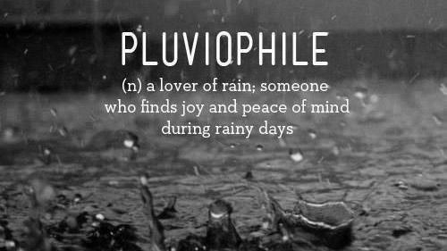 What does pluviophile mean