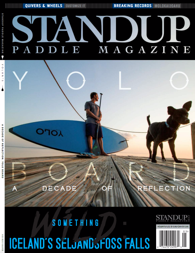 Standup Paddle Magazine - Yoloboard:  A Decade of Reflection