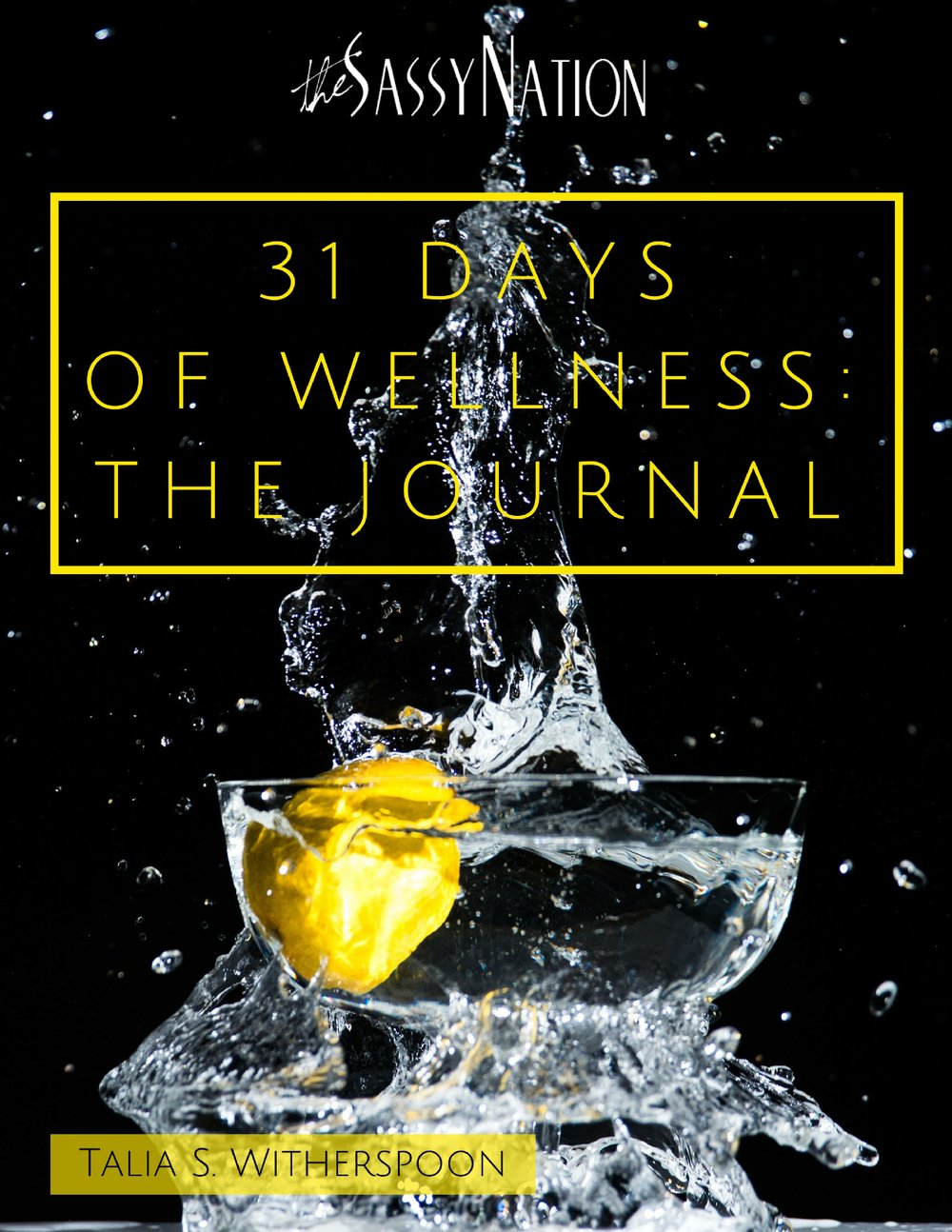 Download your 31 Days of Wellness Journal for just $15      - *free with Masterclass purchase.
