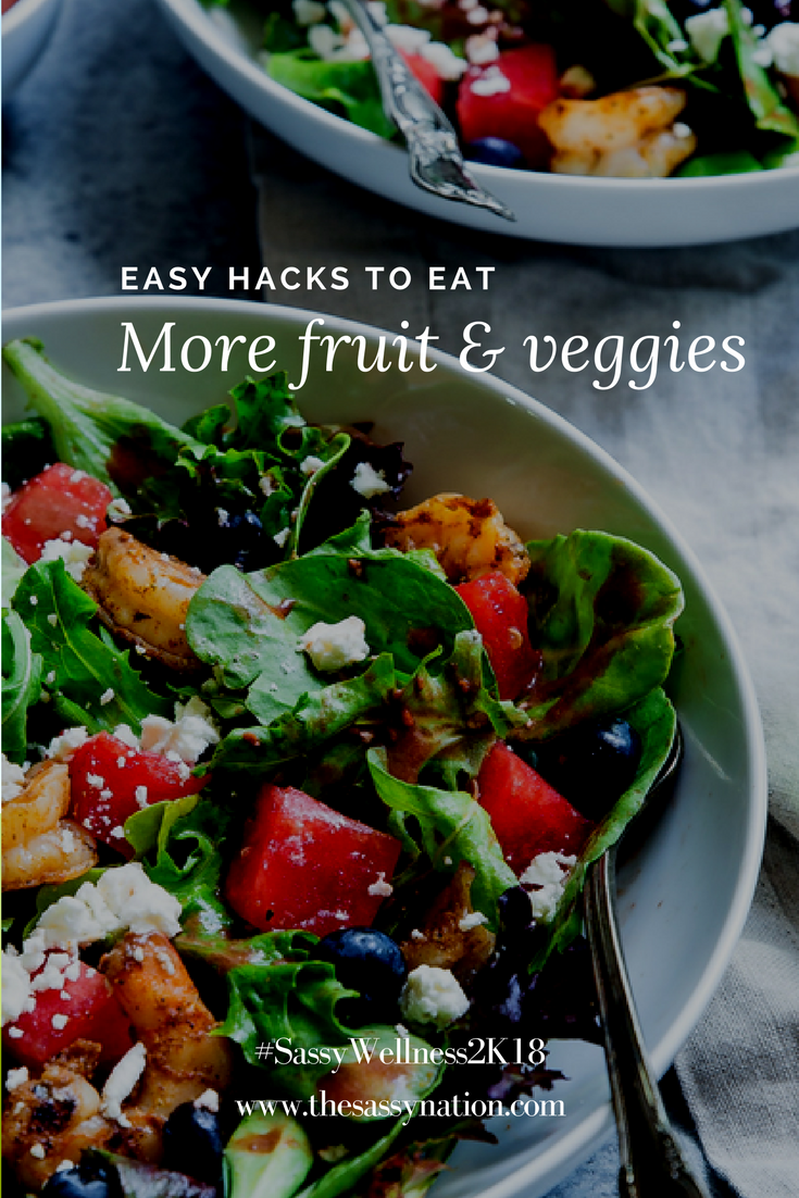 Easy Hacks to Eat More Fruit and Veggies