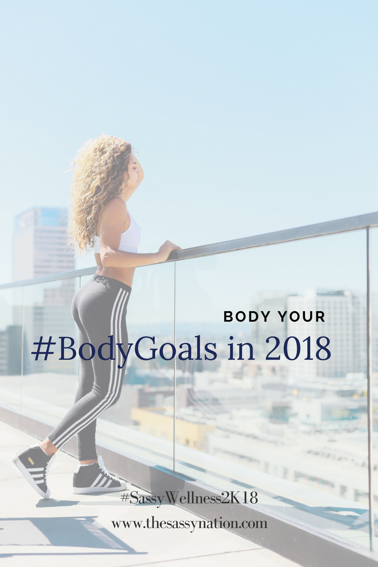 Body Your 2018 #BodyGoals Without Going to the Gym