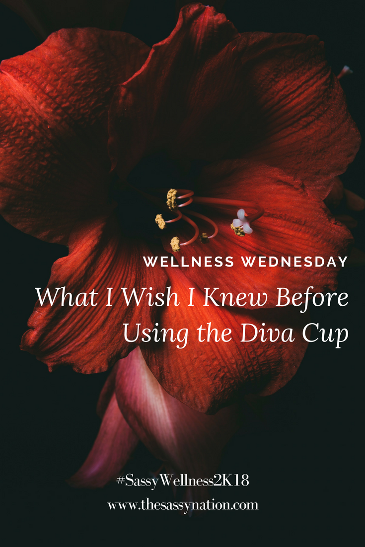 What I Wish I Knew Before Using the Diva Cup  |  The Sassy Nation
