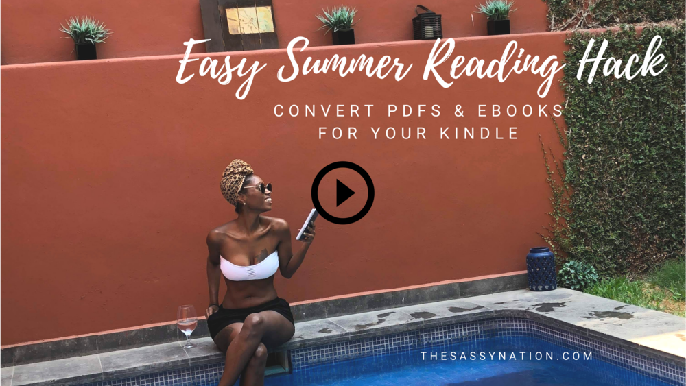 Easy Summer Reading Hack to Convert Your PDFs & Ebooks for Kindle