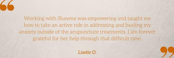 Anxiety testimonial Lisette O. Shawna Seth, L.Ac. San Francisco Oakland
