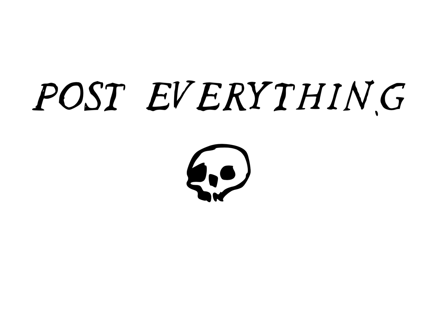 Post Everything