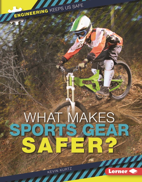 What Makes Sports Gear Safer? cover
