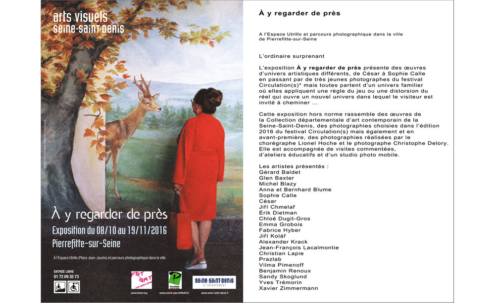 Group exhibition 'A y regarder de pres'  curated from the Seine-Saint-Denis departemental art collection and Circulation(s) 2016. Honoured to be in this great company!