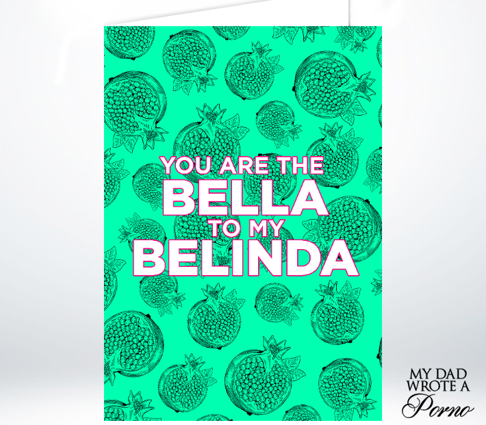 Bella to Belinda Greeting Card £3.49