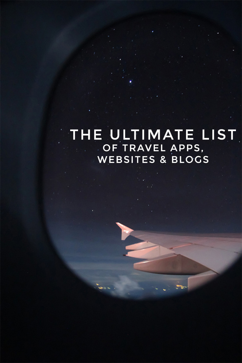 The Ultimate List of Travel Apps, Websites & Blogs