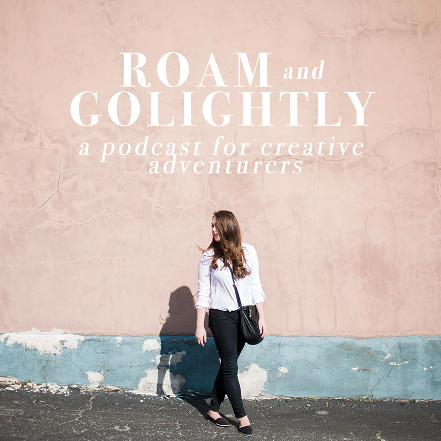 ROAM + GOLIGHTLY | PODCAST