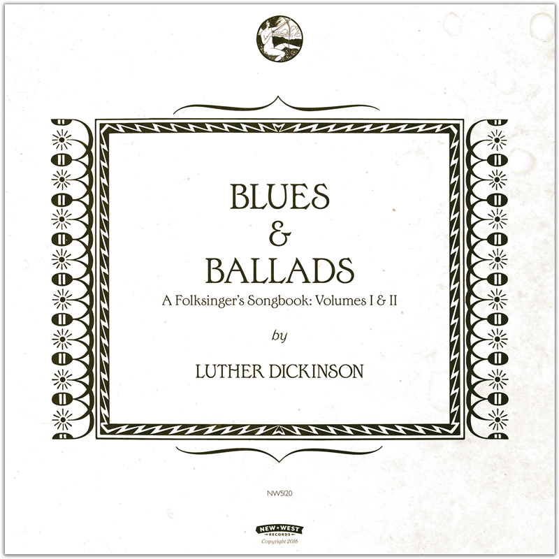 Lyric blues songs lyrics : Luther Dickinson