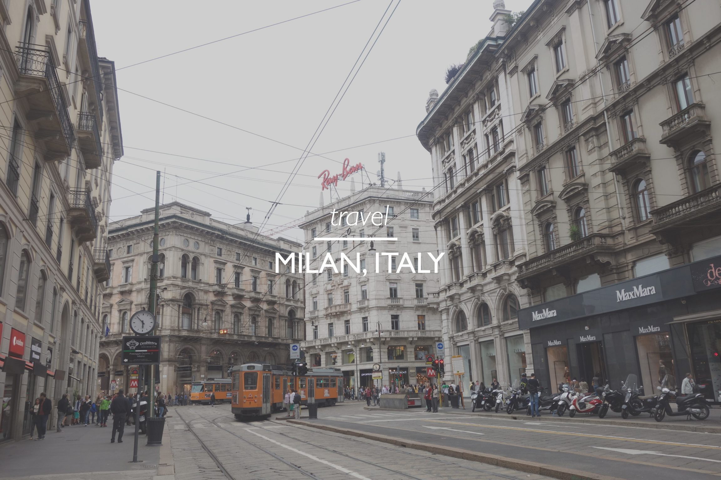 Milan Italy Travel Guide What To Do Eat In Milan Italy
