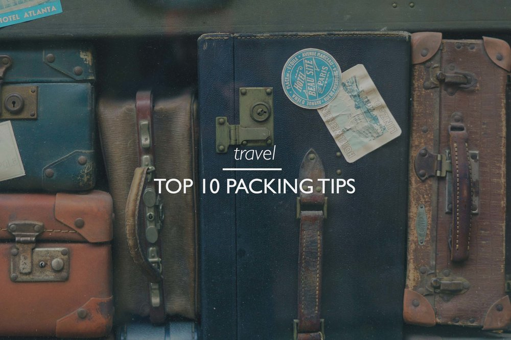 Copy of Top 10 Packing Tips