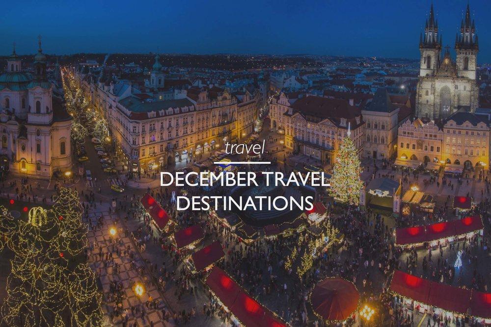 Copy of Copy of Copy of Copy of Top December Travel Destinations