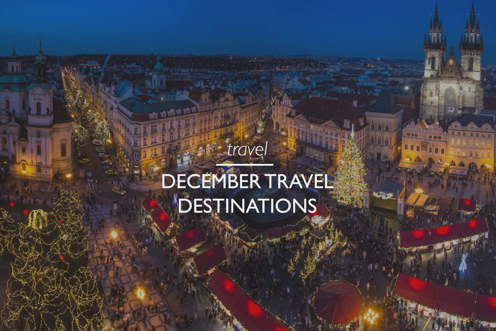 Top December Travel Destinations