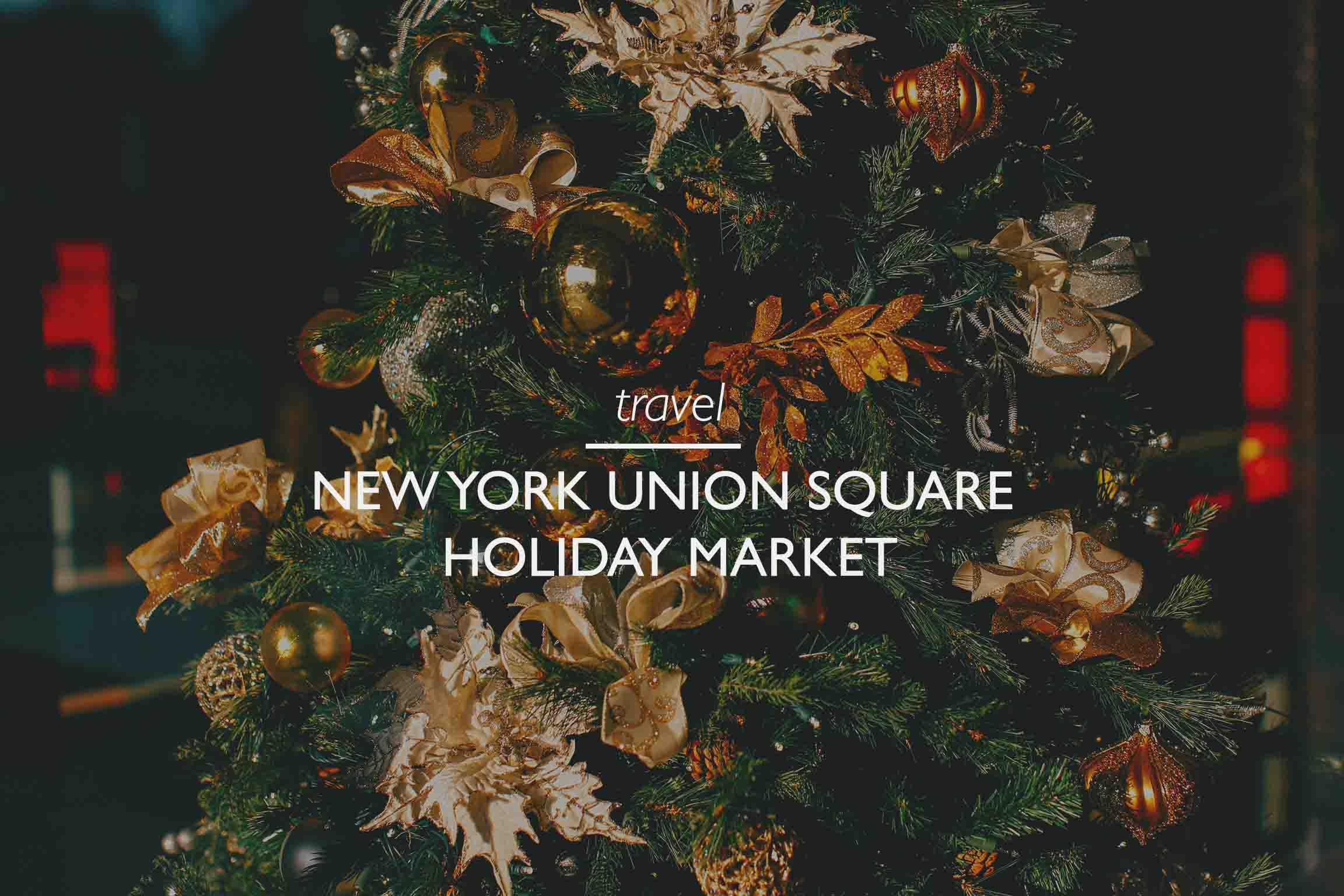 New York Holiday Market in Union Square