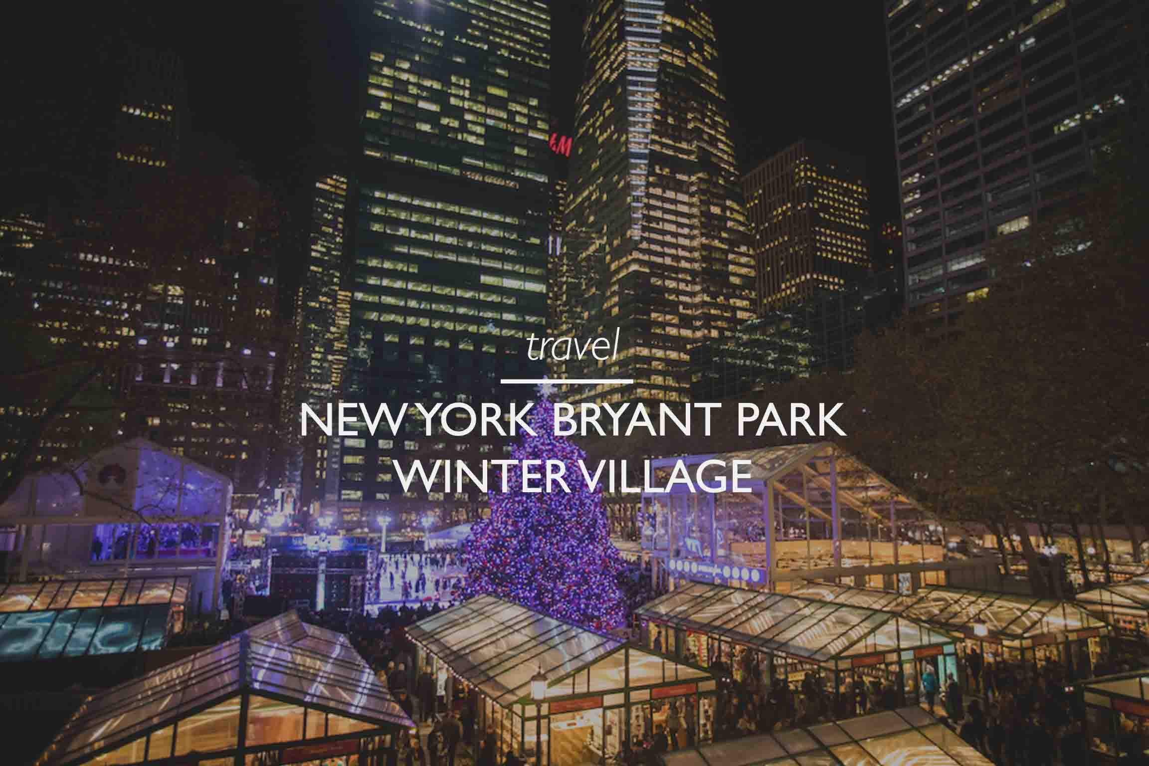 Bryant Park Christmas Market.Winter Activities In New York City Bryant Park Winter Village