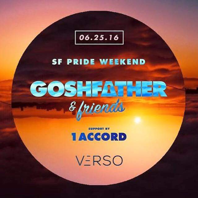 This Saturday June 25th we are joining @goshfather for a big homecoming show at @verso_sf Hit us up for guest list! #1accorddjs #1accordmusic #goshfather #madmen #sf #verso #pastpresentfuture
