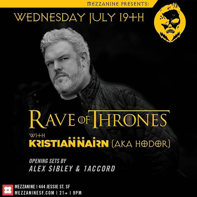 We are stoked to be playing our first ever show at @mezzaninesf alongide our buddy @alexsibleysf...opening up for Hodor himself...prepare yourselves for the Rave of Thrones! 7.19.17 #1accord #mezzanine #hodor #got #raveofthrones #housemusic