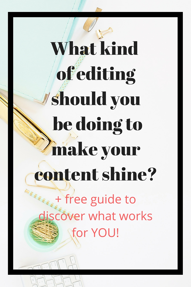Ever wondered what type of editing you should use for your blog, your book, or your web content? Find out about the three levels of editing: proofreading, copy editing, and developmental editing, and learn exactly what you should be doing to make your writing sparkle and shine!