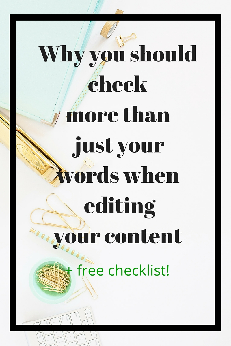 What do you think of when you think of copy editing? Checking spelling, grammar, and punctuation? These are all relevant, but there are three things that are often overlooked when it comes to editing and proofreading that are super important! Read on to find out why you should check more than just your words when copy editing your content.
