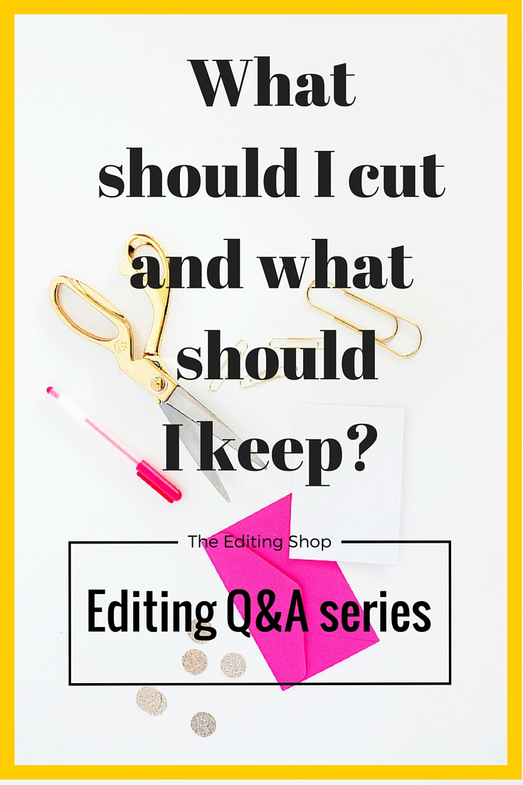 What should I cut?
