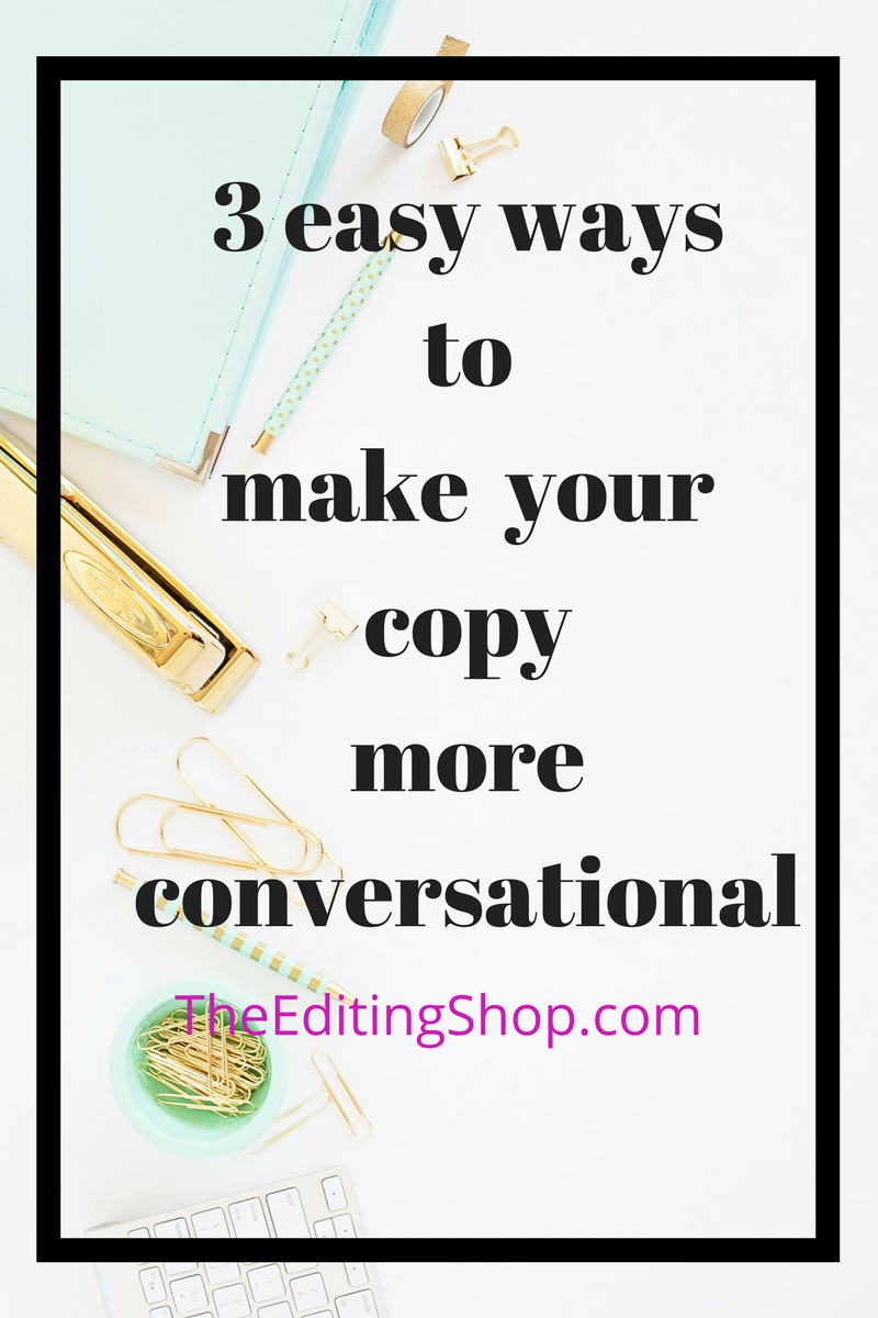 People buy from people they know. That has repercussions for your business and the content you produce. Check out this new post from The Editing Shop for three quick ways to make your copy more conversational. Show off your personality and turn readers into customers!