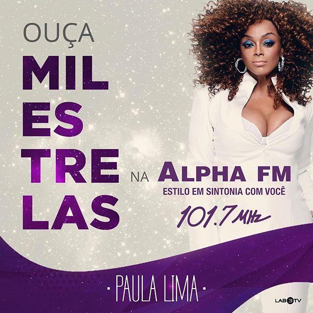 Bacanérrimos!!! E #MilEstrelas está na  @alphafmoficial ! Sintonize 101,7FM ou ouça online: bit.ly/PLAlphaFM ! Ôh sorte!!!!!!!!! #PaulaLimaMilEstrelas