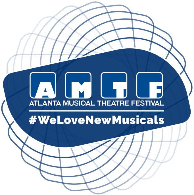 The AMTF - Atlanta's Premier Musical Theatre Festival