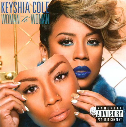 KEYSHIA COLE </br> Woman to Woman