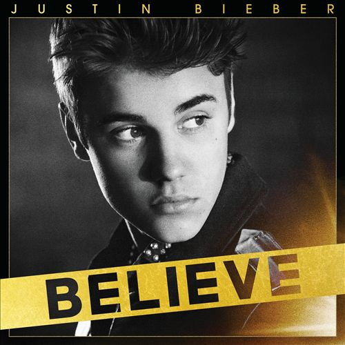 JUSTIN BEIBER </br> Believe