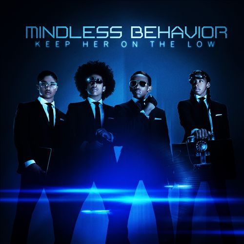 MINDLESS BEHAVIOR </br> Keep Her On The Low