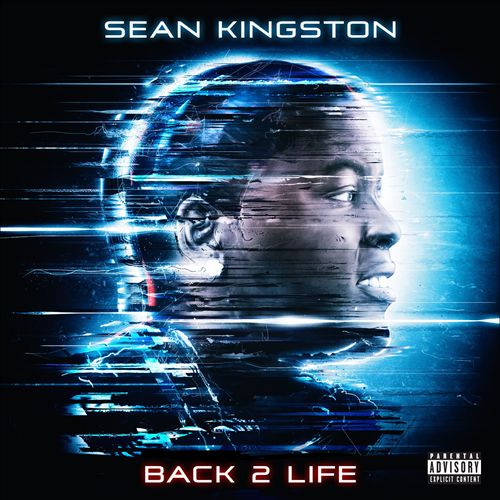 SEAN KINGSTON </br> Back 2 Life