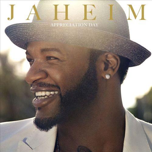 JAHEIM </br> Appreciation Day