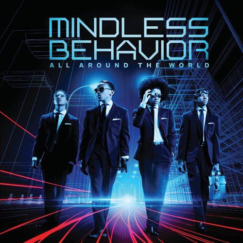 MINDLESS BEHAVIOR </br> All Around The World