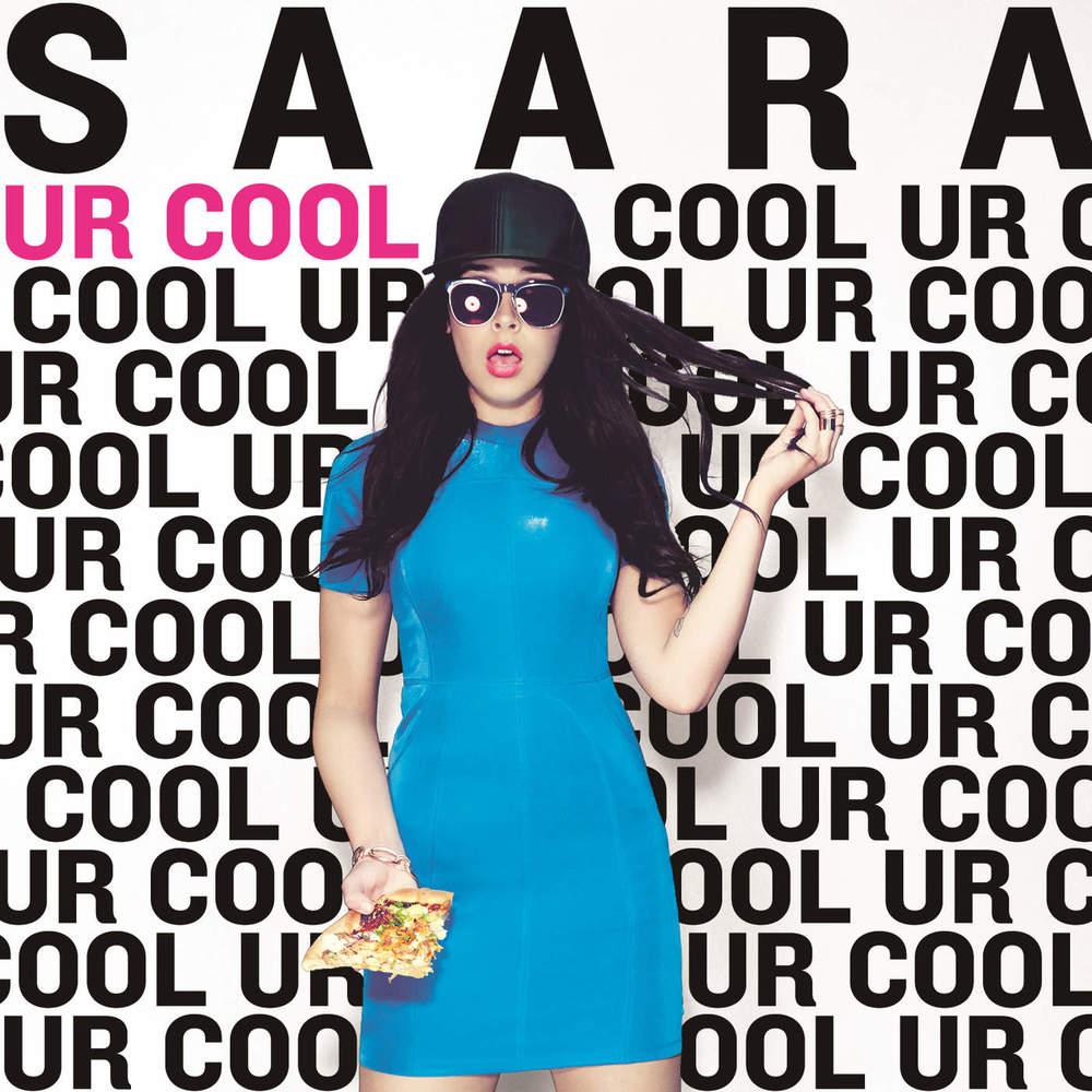 SAARA </br> Ur Cool (Single)