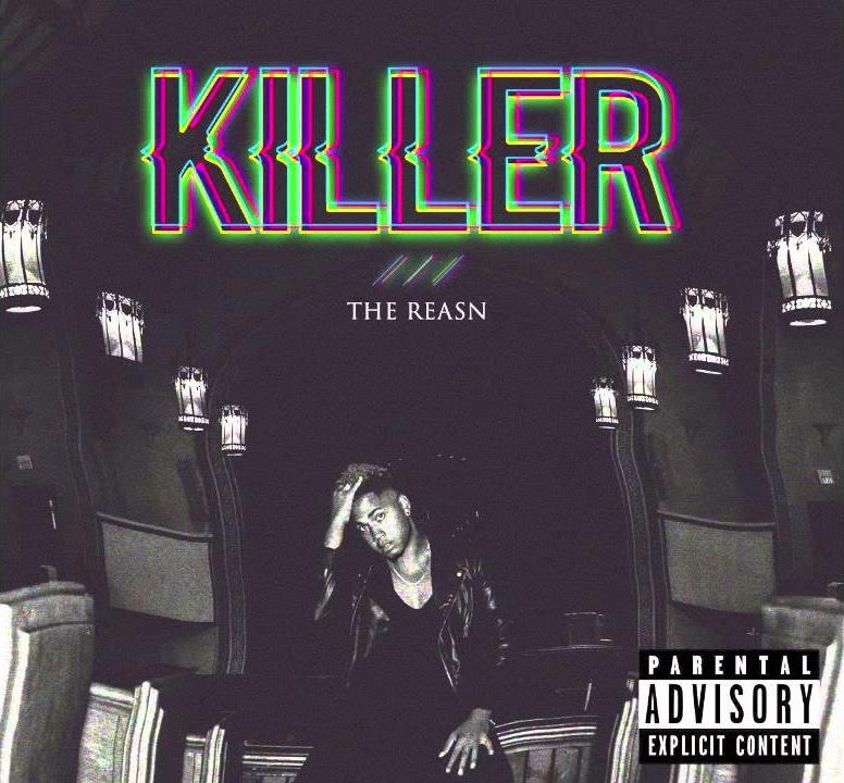 THE REASN </br> Killer (Single)