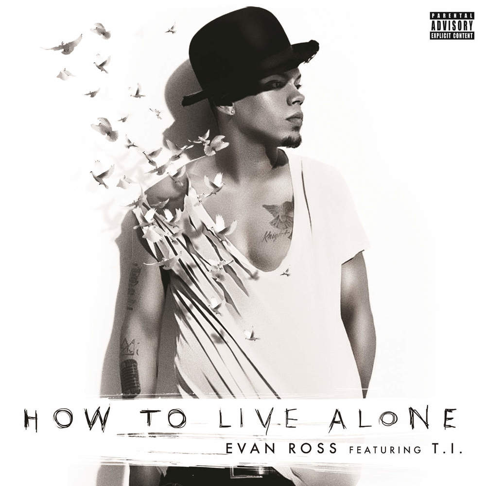 EVAN ROSS How To Live Alone (Single)