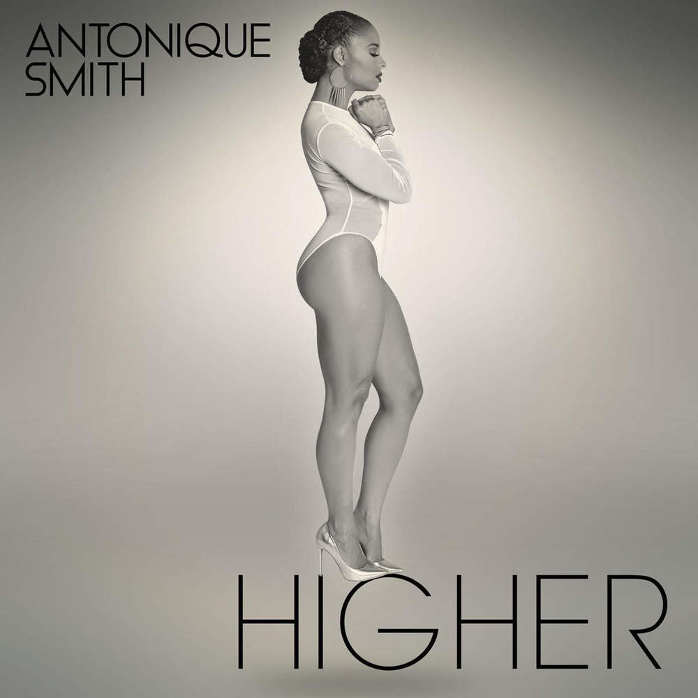ANTONIQUE SMITH Higher (Single)