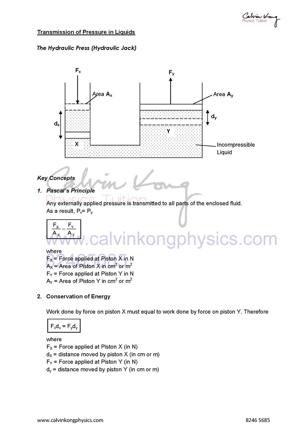 Describe and explain the transmission of pressure in hydraulic systems with particular reference to the hydraulic press.