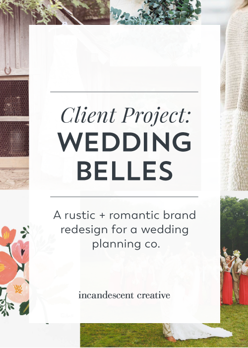 A rustic + romantic rebrand for Wedding Belles Events by @incndscntcr8tiv