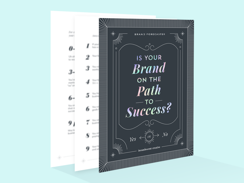 Is Your Brand on the Path to Success? Find out with the Brand Forecaster by @incandescentcreative