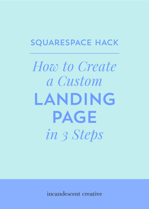 Squarespace Hack: How To Create A Custom Landing Page In 3 Steps — By creaing a custom landing page in Squarespace, you have complete control over the layout, you can embed a form from any email marketing platform, it will automatically match the design of your website AND it's free for Squarespace users.   @IncandescentCreative