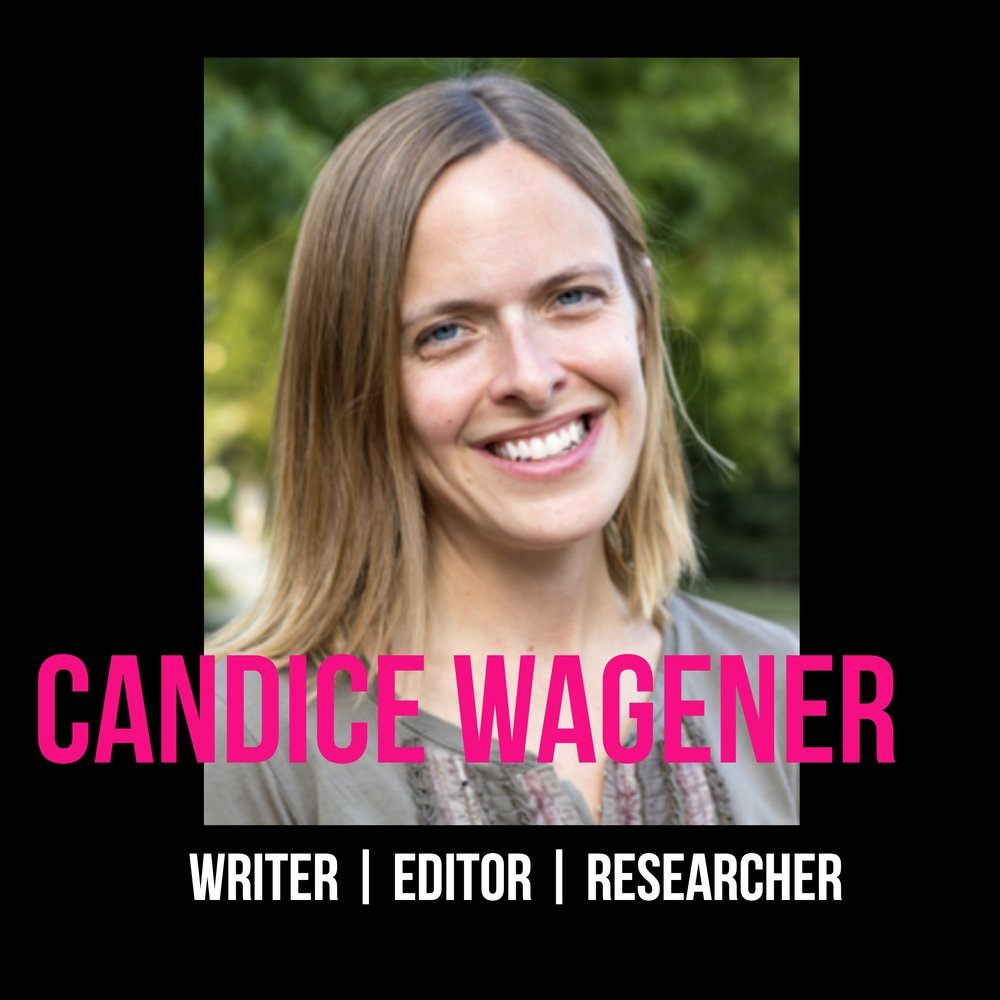 THE JILLS OF ALL TRADES™ Candice Wagener Writer Editor Researcher