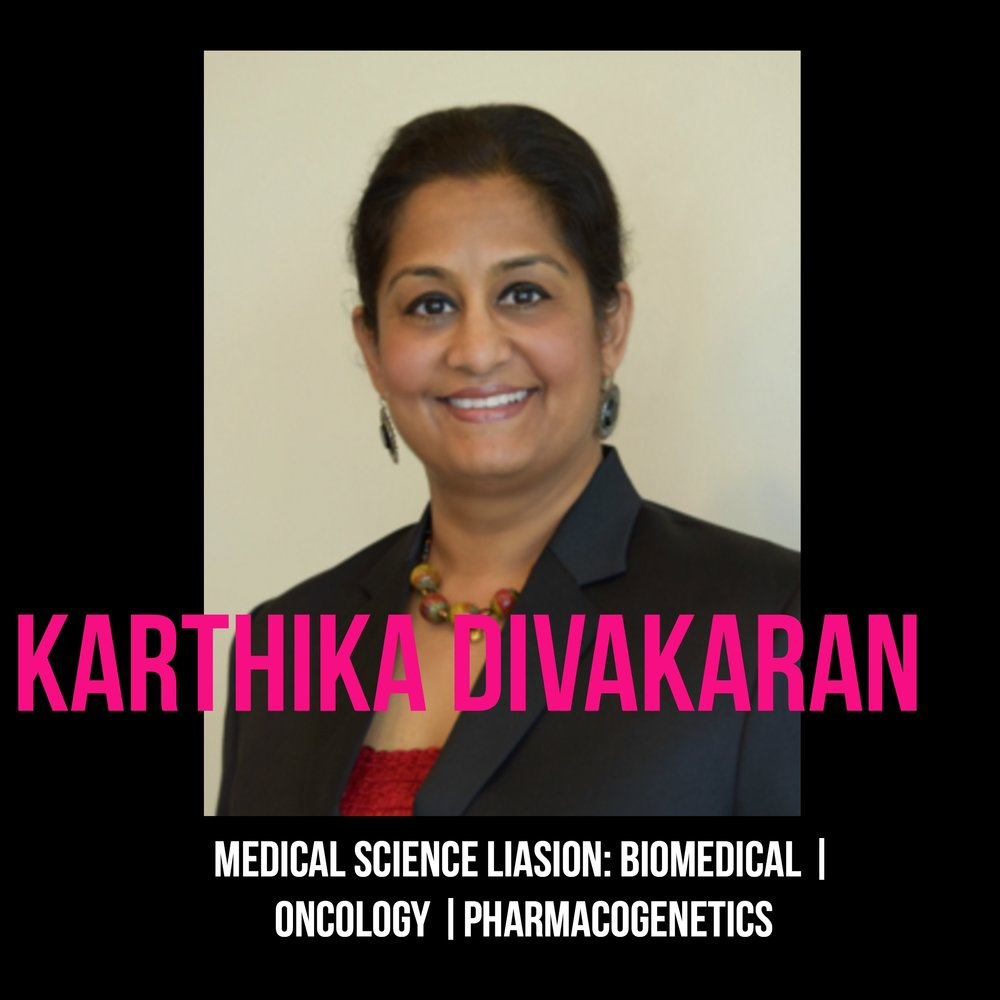 THE JILLS OF ALL TRADES™ Karthika Divakaran Medical Science Liaison