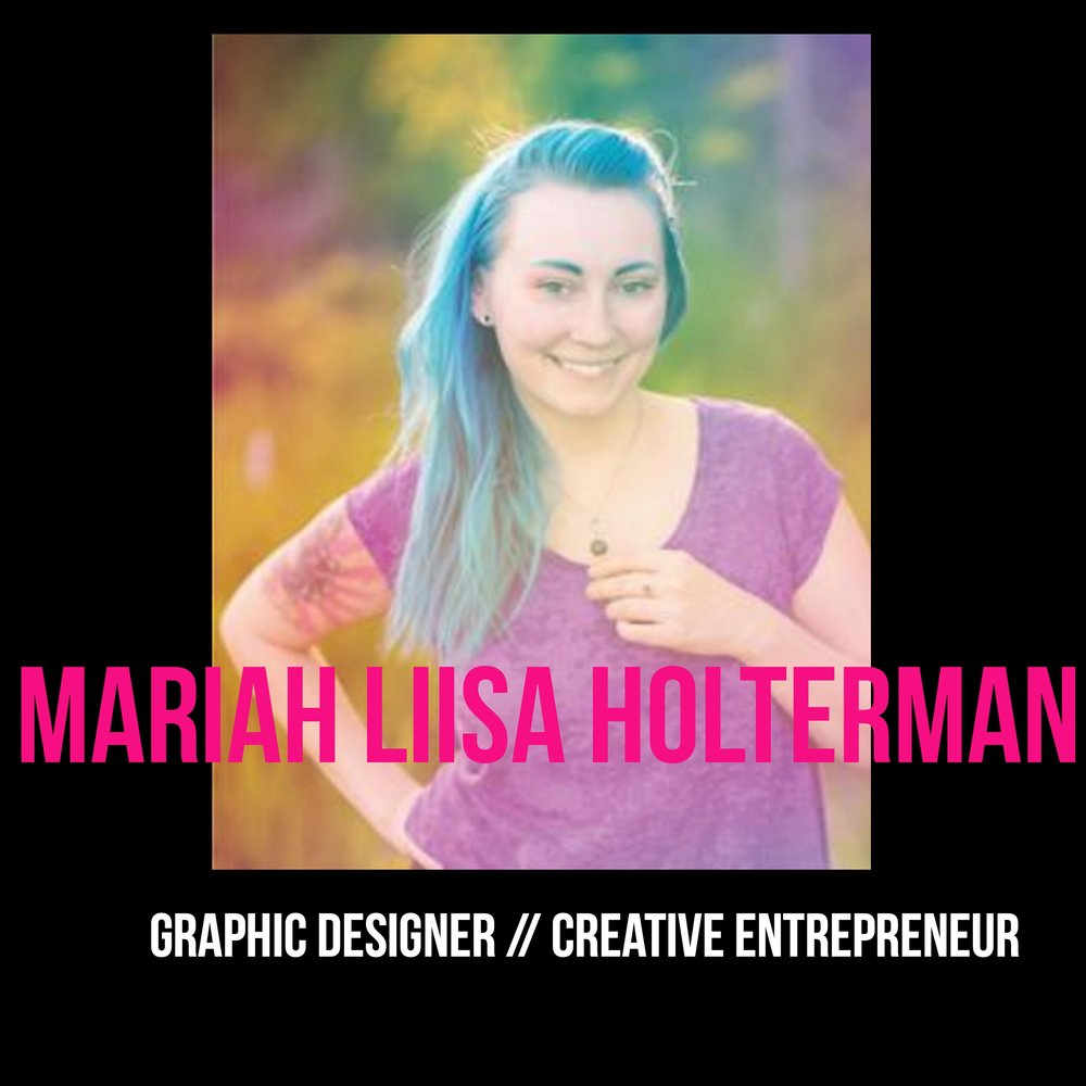 THE JILLS OF ALL TRADES™ Mariah Liisa Holterman Graphic Designer