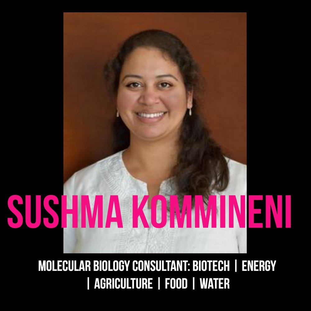 THE JILLS OF ALL TRADES™ Sushma Kommineni Molecular Biology Consultant