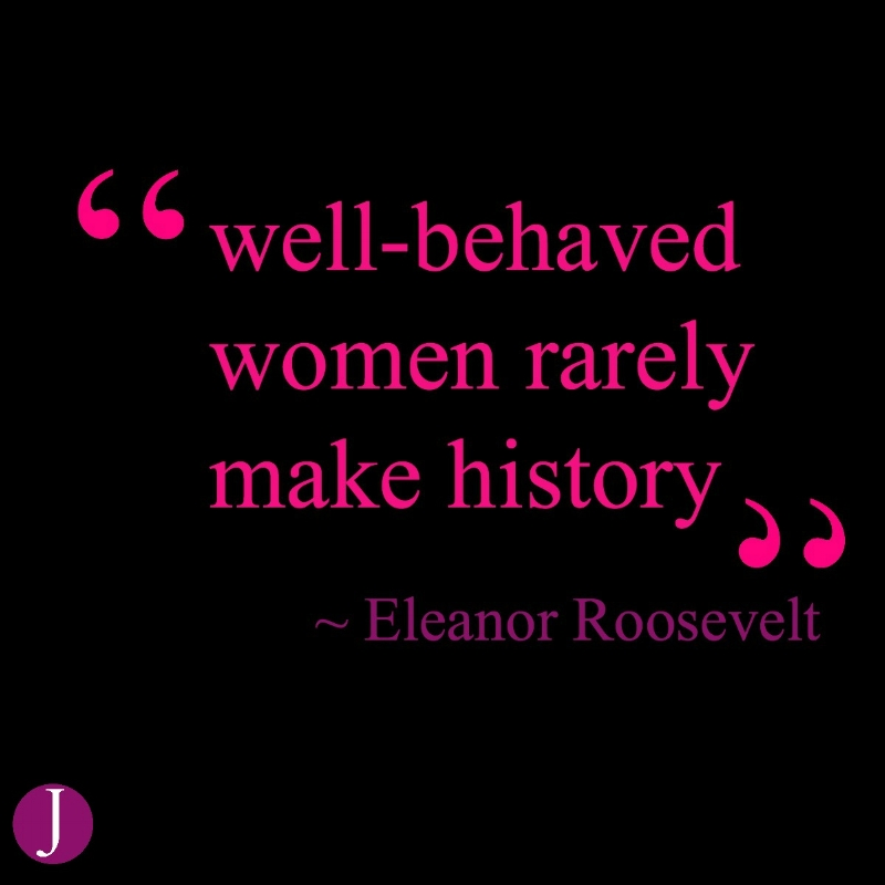 well behaved women quote.jpeg